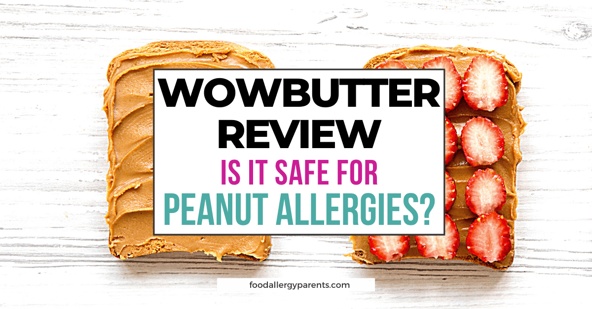 Wowbutter-review-is-it-safe-for-peanut-allergies-food-allergy-parents-featured-image