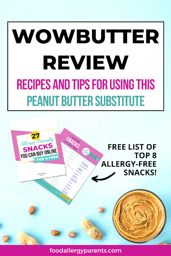 wowbutter-review-recipes-tips-peanut-butter-substitute-food-allergy-parents-pinterest