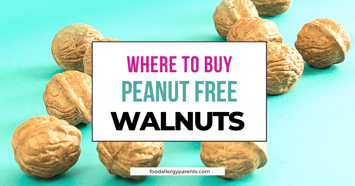 where-to-buy-peanut-free-walnuts-food-allergy-parents-featured-image