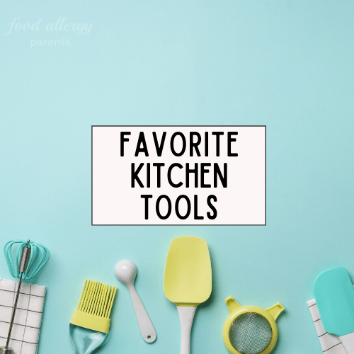 favorite-kitchen-tools-food-allergy-parents