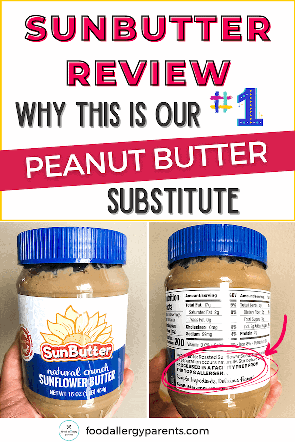 best-peanut-butter-substitute-sunbutter-review-ingredients-where-to-buy-food-allergy-parents-pinterest