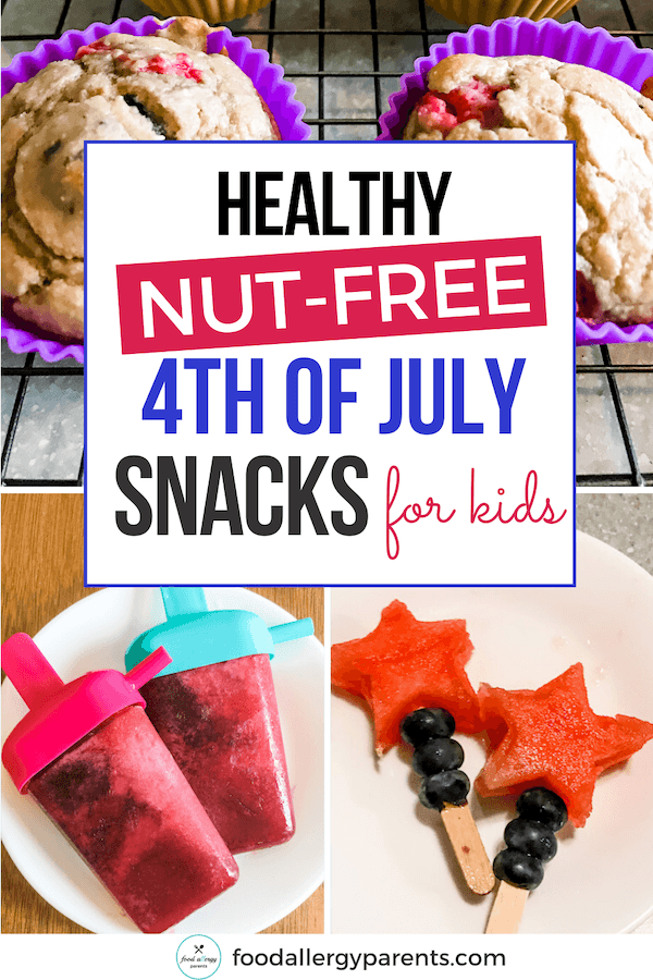 healthy-nut-free-4th-of-july-snacks-for-kids-food-allergy-parents-pinterest