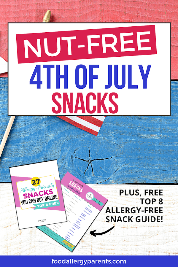 nut-free-4th-of-july-snacks-food-allergy-parents-pinterest