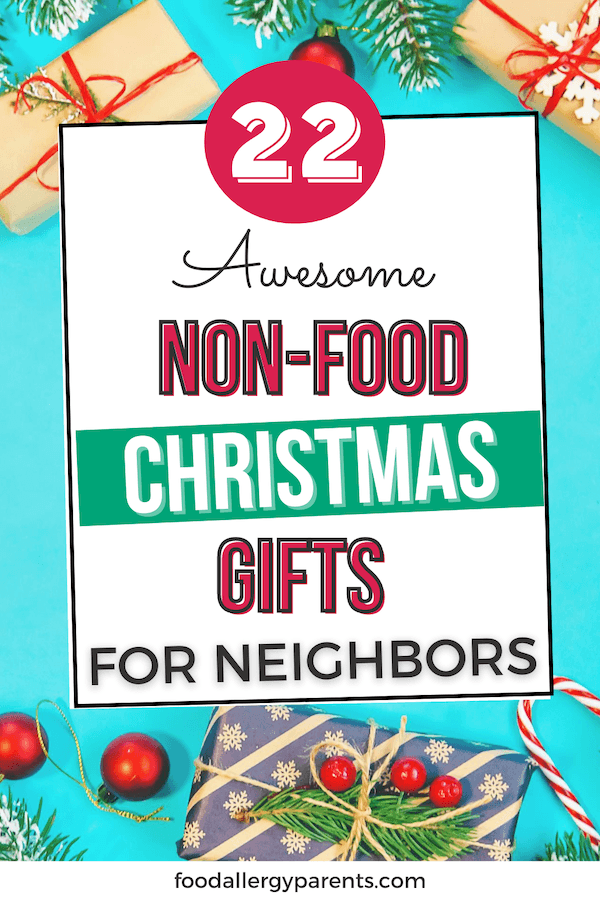 awesome-non-food-gifts-neighbor-christmas-food-allergy-parents-pinterest