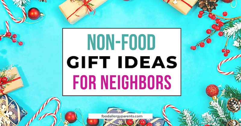 non-food-christmas-gifts-for-neighbors-food-allergy-parents-featured-image
