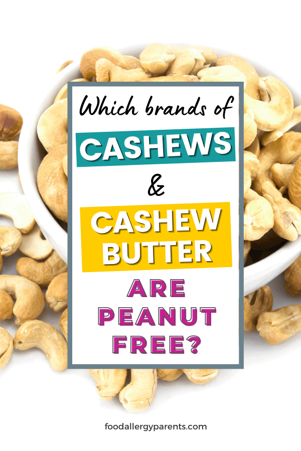 which-cashews-are-peanut-free-facility-food-allergy-parents-pinterest