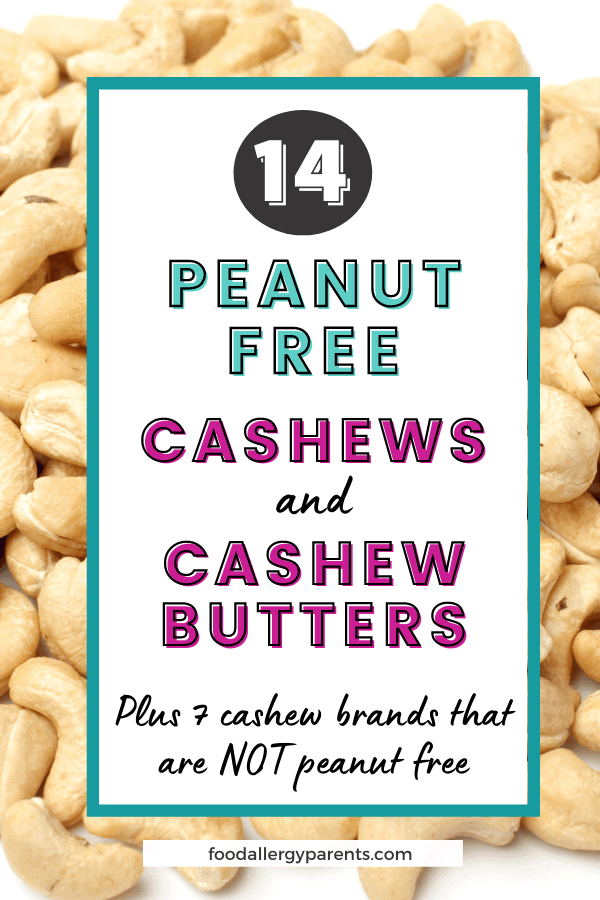 peanut-free-cashew-brands-cashew-butter-dedicated-peanut-free-facility-food-allergy-parents-pinterest