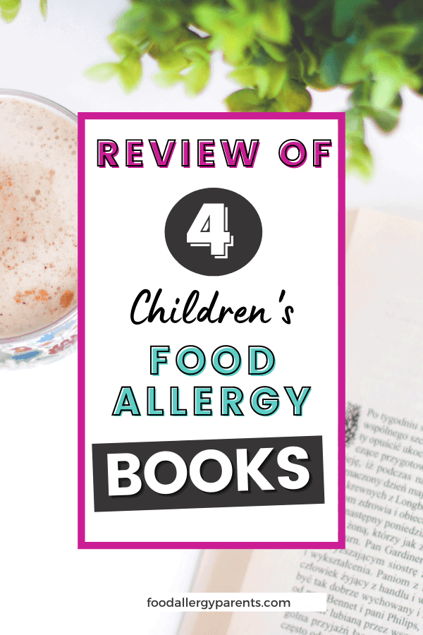 review-four-childrens-food-allergy-books-food-allergy-parents-pinterest