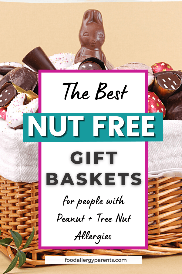 best-peanut-free-tree-nut-free-gift-baskets-boxes-for-people-with-nut-allergies-food-allergy-parents-pinterest