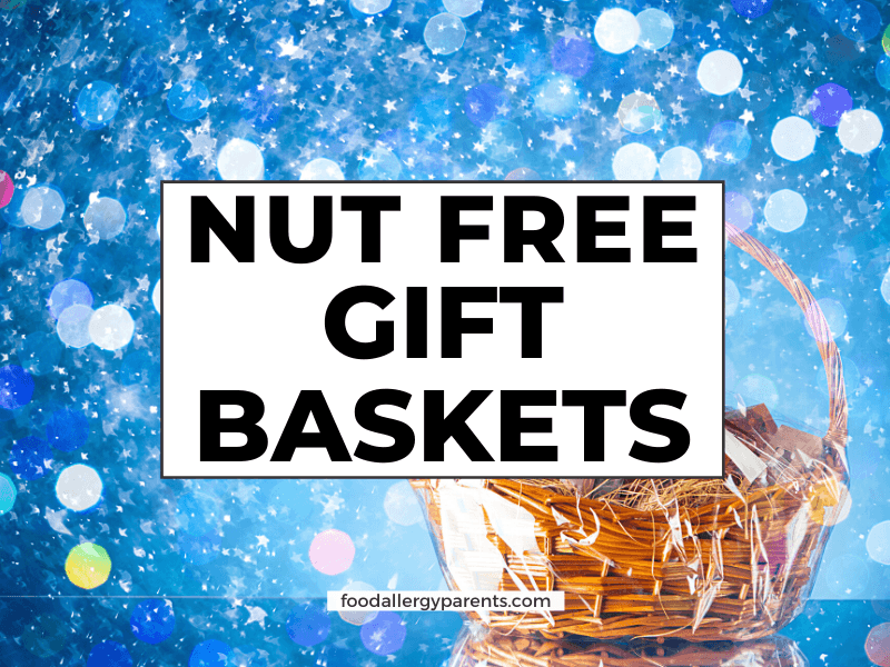 nut-free-gift-baskets-food-allergy-parents-featured-image