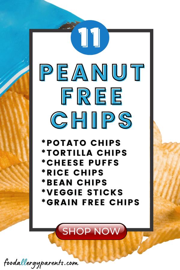 peanut-free-chips-brands-tortilla-potato-rice-grain-free-veggie-sticks-cheese-puffs-food-allergy-parents-pinterest