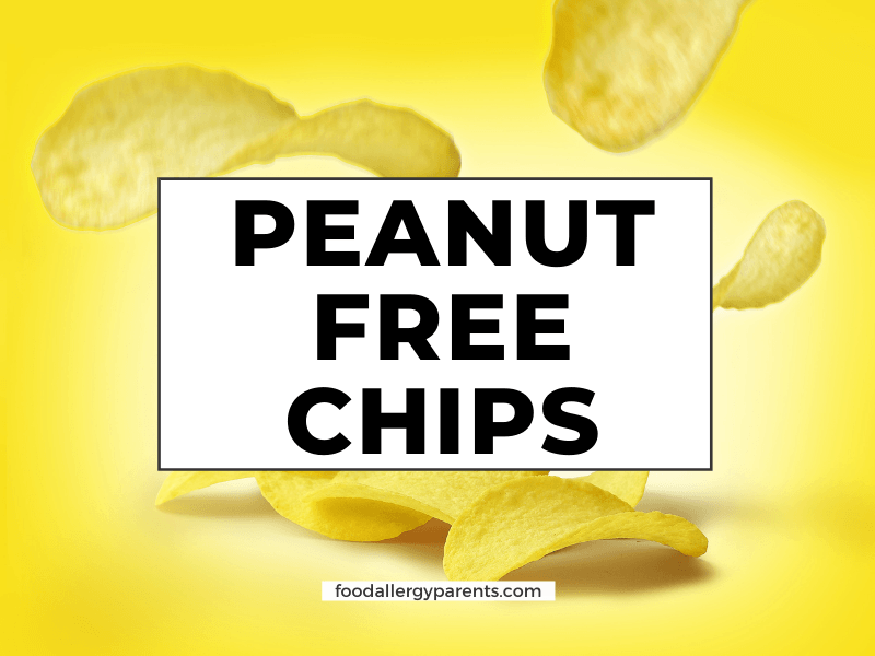 peanut-free-chips-peanut-free-facility-food-allergy-parents-featured-image