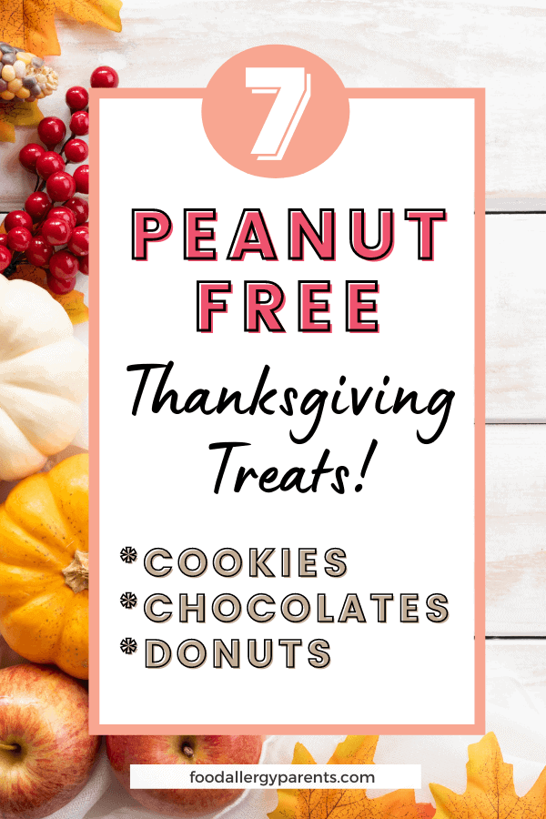 peanut-free-nut-free-gluten-free-dairy-free-thanksgiving-treats-food-allergy-parents-pinterest