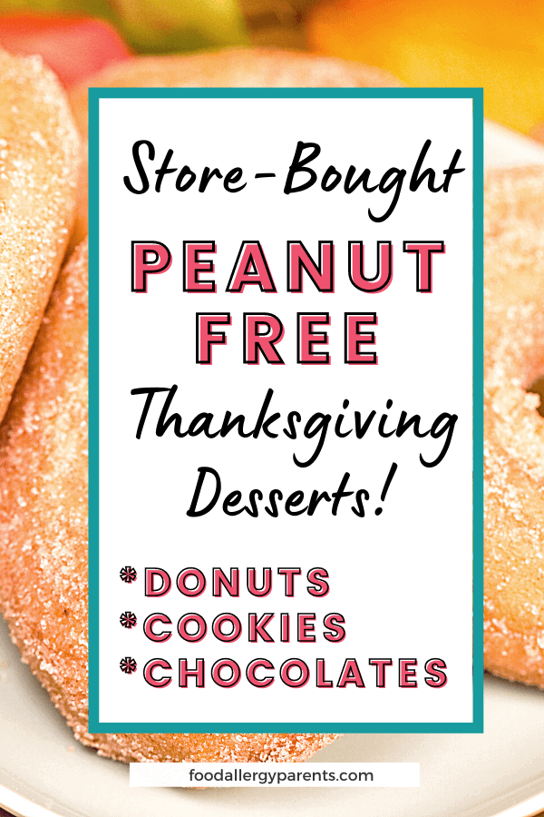 store-bought-peanut-free-thanksgiving-desserts-cookies-donuts-chocolates-food-allergy-parents-pinterest