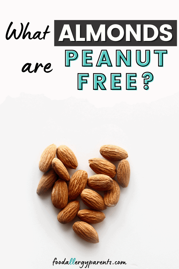 what-brands-almonds-are-peanut-free-facilities-food-allergy-parents-pinterest