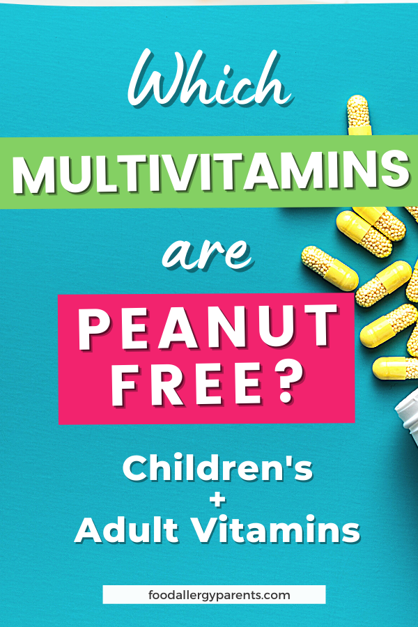 which-multivitamins-are-peanut-free-food-allergy-parents-pinterest