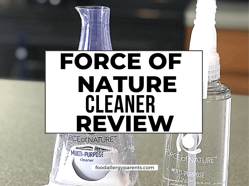 force-of-nature-cleaner-review-allergy-friendly-nontoxic-food-allergy-parents-featured-image