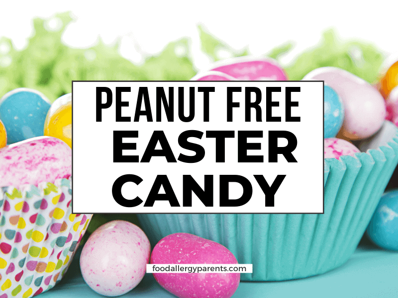 peanut-free-easter-candy-dedicated-facility-food-allergy-parents-featured-image