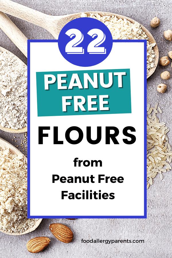 peanut-free-flours-peanut-free-facilities-food-allergy-parents-pinterest