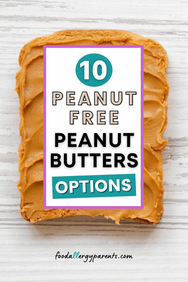 peanut-free-peanut-butter-options-food-allergy-parents-pinterest