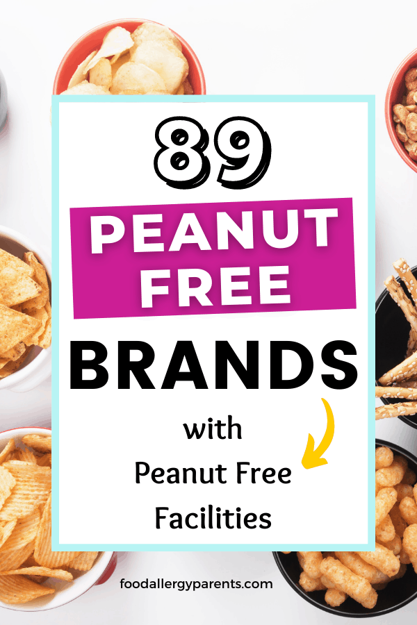 complete-list-of-peanut-free-brands-dedicated-facility-food-allergy-parents-pinterest