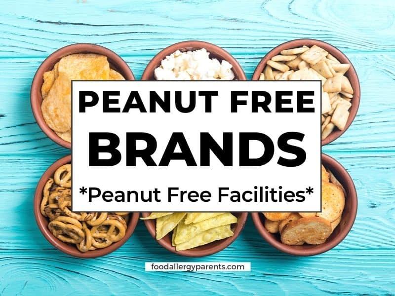 peanut-free-brands-dedicated-peanut-free-facilities-food-allergy-parents-featured-image