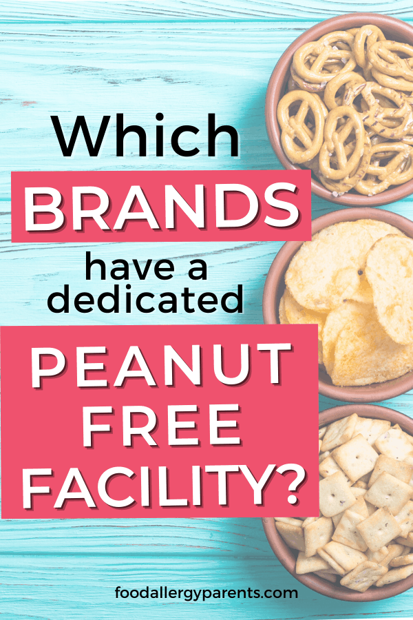 which-brands-have-dedicated-peanut-free-facilities-food-allergy-parents-pinterest
