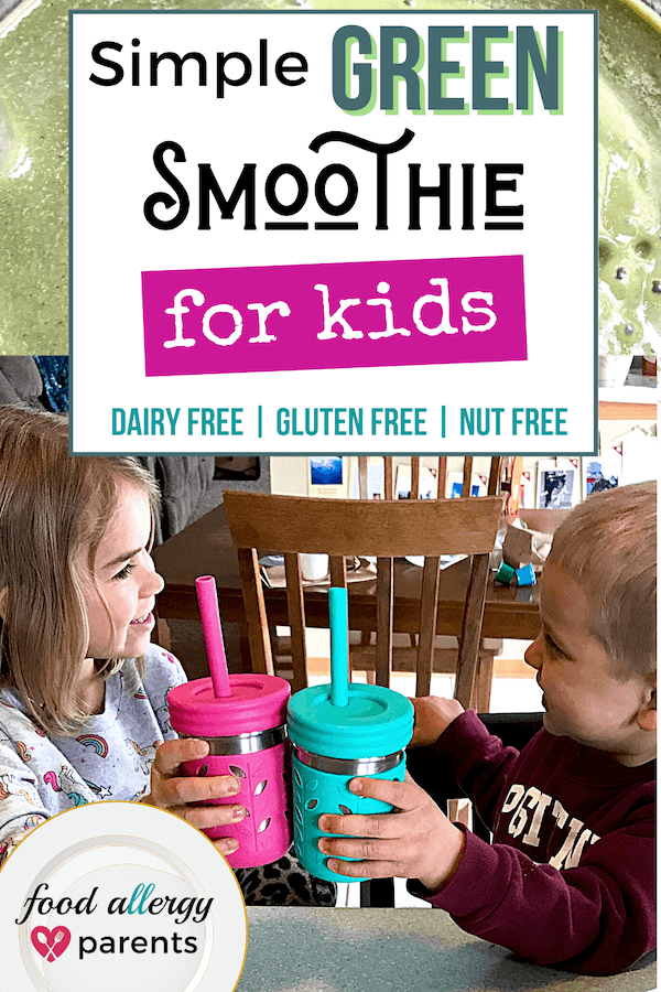 simple-green-smoothie-for-kids-dairy-free-gluten-free-nut-free-food-allergy-parents-pinterest
