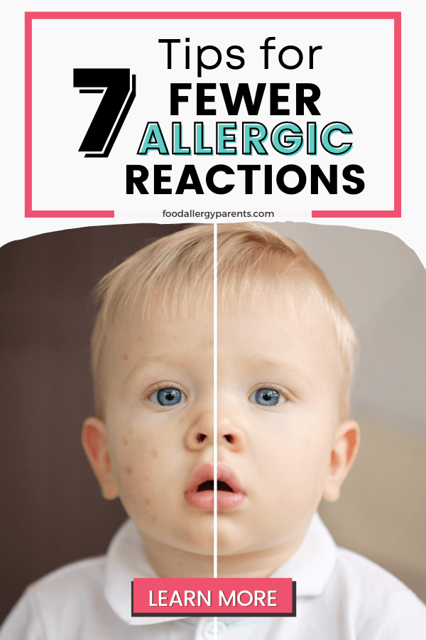 tips-for-fewer-allergic-reactions-food-allergy-parents-pinterest