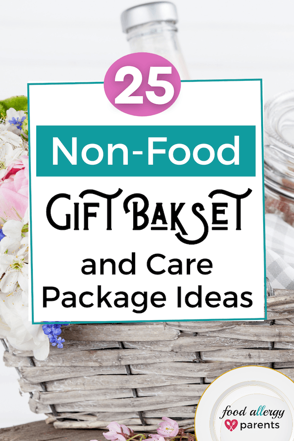 non-food-gift-basket-care-package-ideas-food-allergy-parents-pinterest