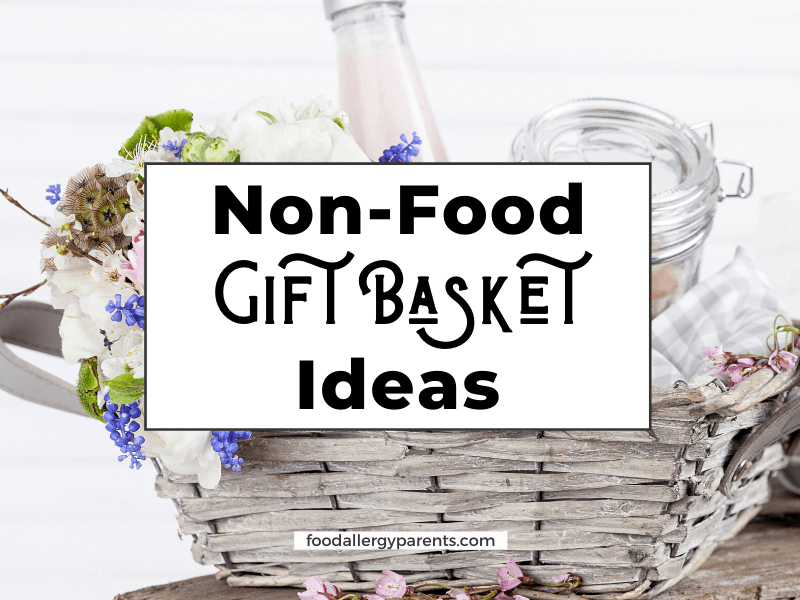 non-food-gift-basket-ideas-food-allergy-parents-featured-image