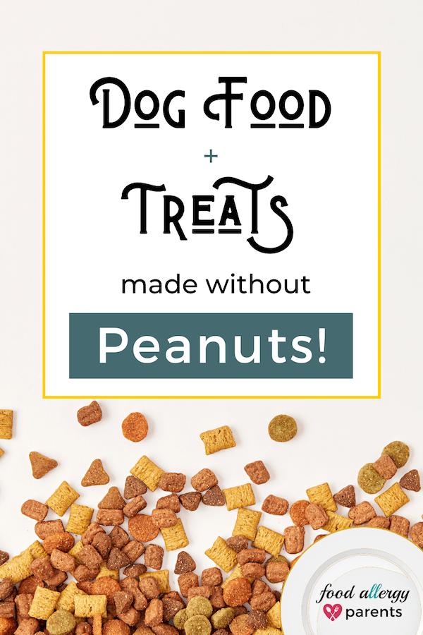 peanut-free-dog-food-treats-food-allergy-parents-pinterest