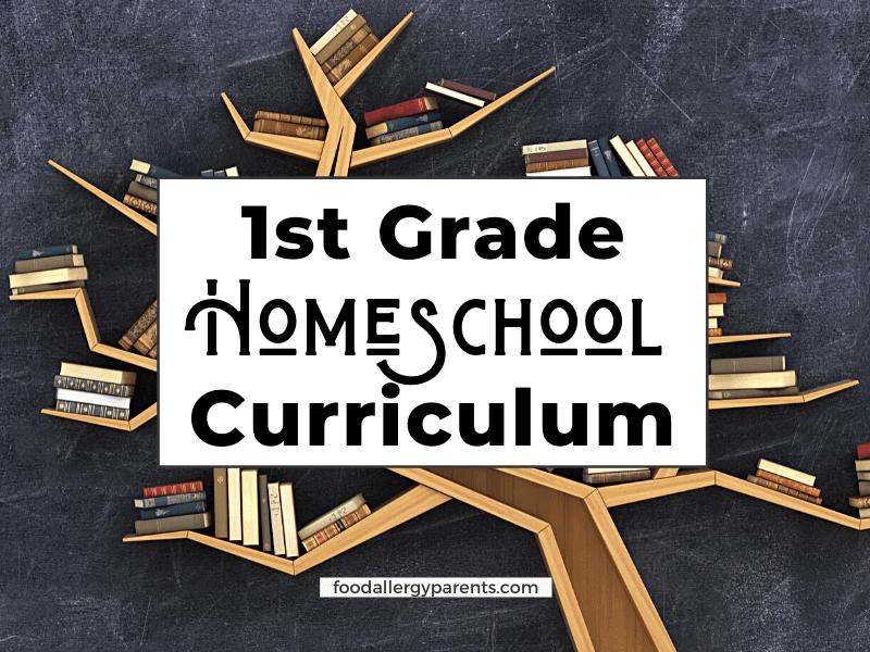 1st-grade-homeschool-curriculum-food-allergy-parents-featured-image