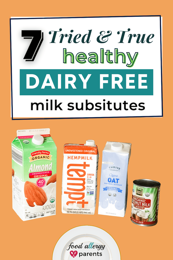 Healthy-Dairy-Free-Milk-Substitutes-Food-Allergy-Parents-Recommends-Pinterest