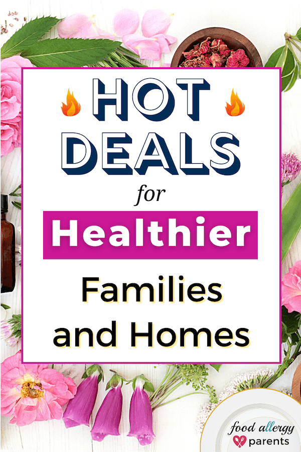 Hot-Deals-Natural-Products-for-Healthier-Families-Homes-Food-Allergy-Parents-Pinterest