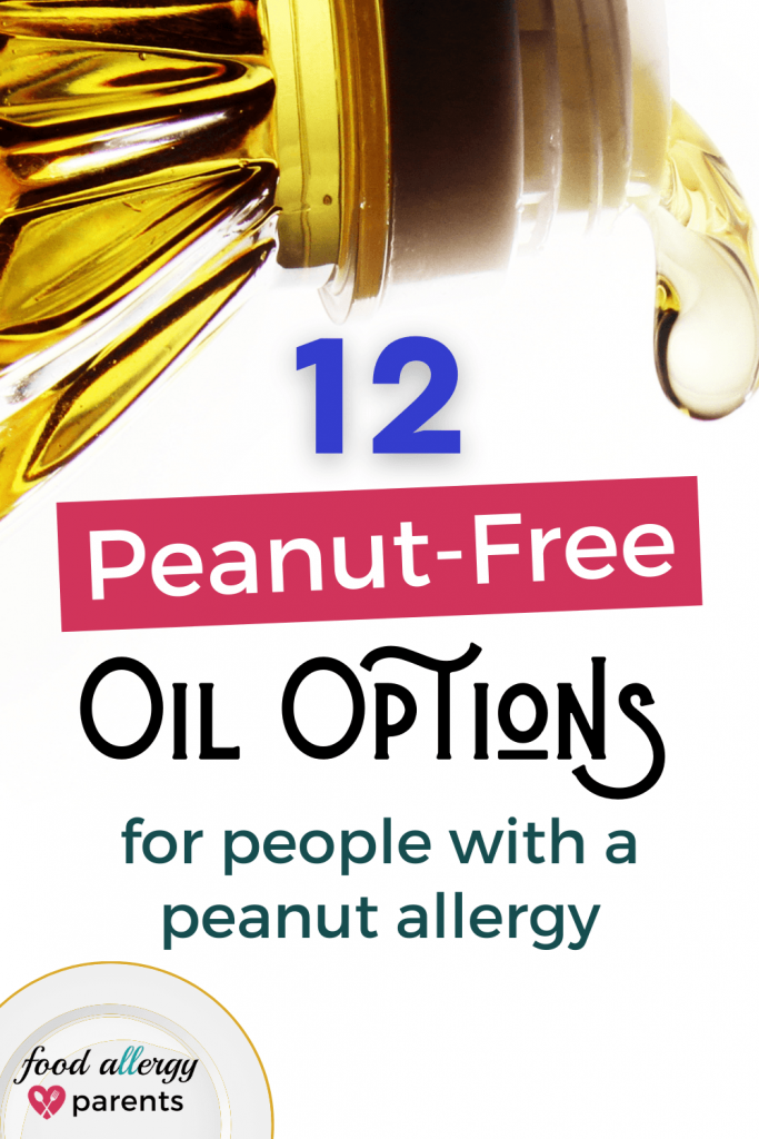 peanut-free-oil-brands-dedicated-facility-food-allergy-parents-pinterest