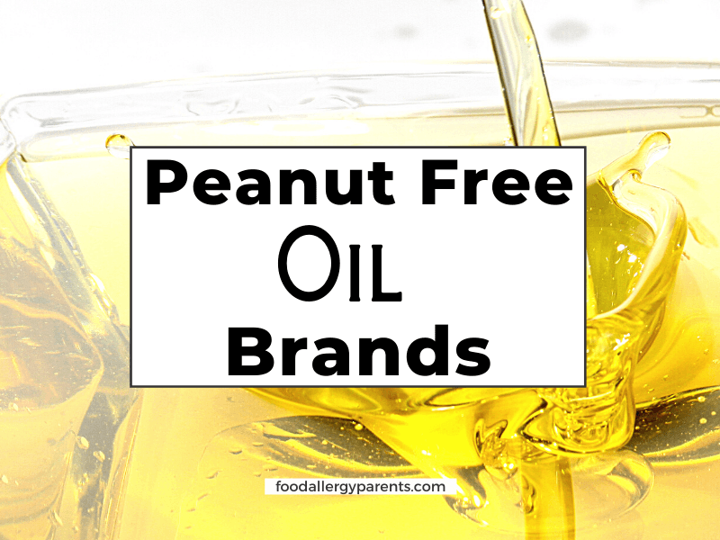 peanut-free-oil-types-brands-food-allergy-parents-featured-image