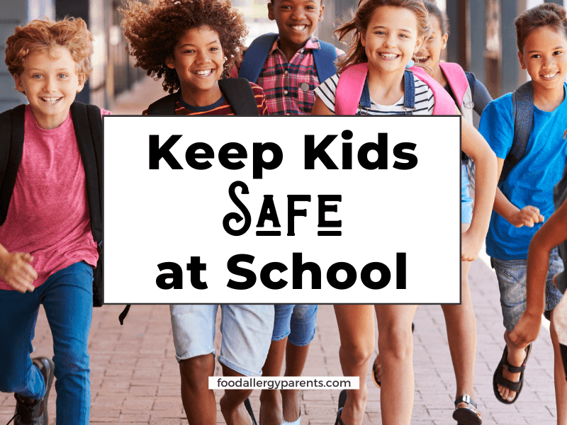 Tips-to-keep-kids-with-food-allergies-safe-at-school-food-allergy-parents-featured-image