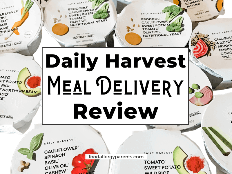daily-harvest-meal-delivery-review-food-allergy-parents-featured-image
